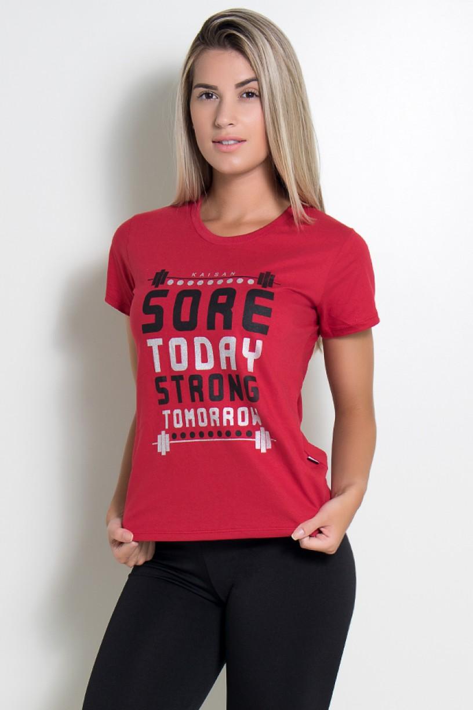 Camiseta Feminina (Sore Today Strong Tomorrow) (Vermelho) | Ref: KS-F226-004