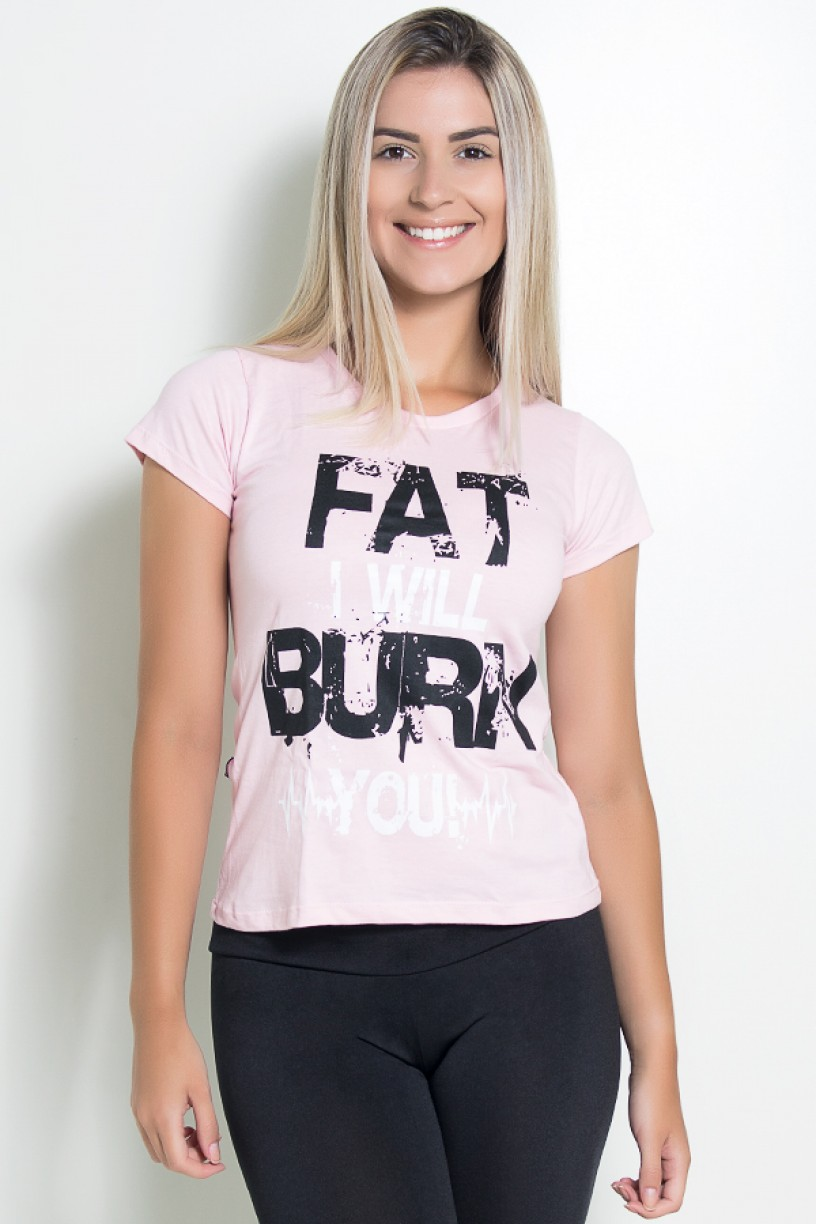 Camiseta Feminina Fat I Will Burn You | Ref: KS-F7404