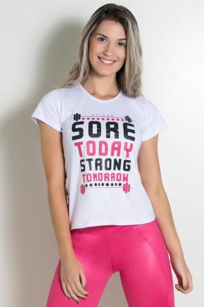 Camiseta Feminina Sore Today Strong Tomorrow (Branco) | Ref: KS-F226-003