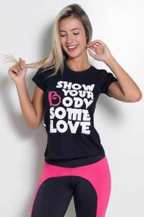 Camiseta Feminina Show Your Body Some Love (Preto) | Ref: BES001-001