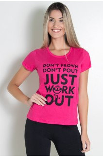 Camiseta Feminina Dont Frown Dont  Pout Just Work Out (Rosa Pink) | Ref: KS-F229-003