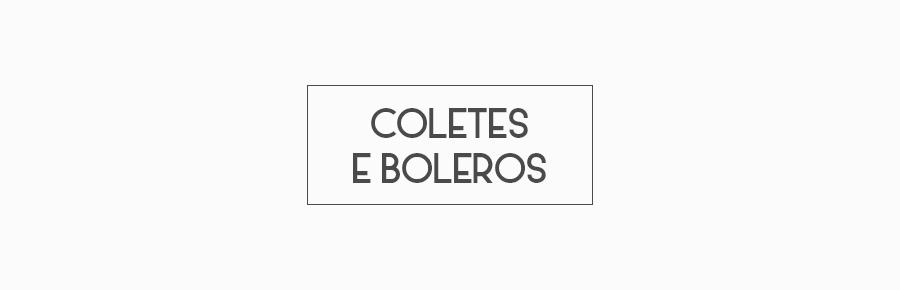 Coletes e Boleros